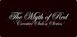 The Myth of Red Creative Salon Series
